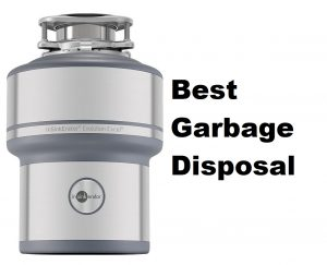 Best Garbage Disposal