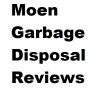 Moen Garbage Disposal Reviews