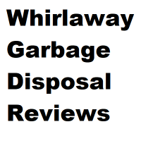 whirlaway garbage disposal reviews